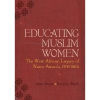 educating-muslim-women-the-west-african-legacy-of-nana-asma-u-1793-1864